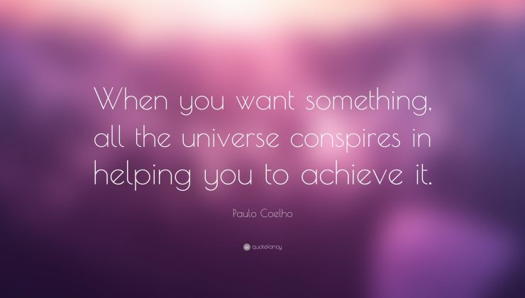 45834-Paulo-Coelho-Quote-When-you-want-something-all-the-universe